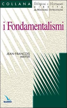 I fondamentalismi (Brossura)