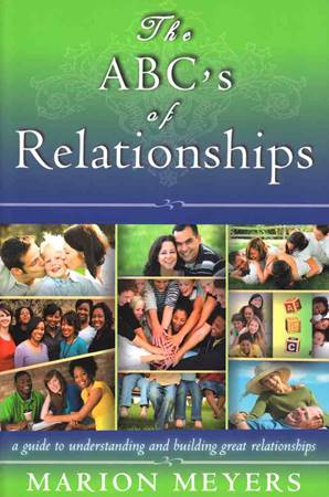 The ABC's of relationships - A guide to understanding and building relationships (Brossura)