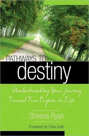 Pathways to destiny - Understanding your journey towards true purpose in life (Brossura)
