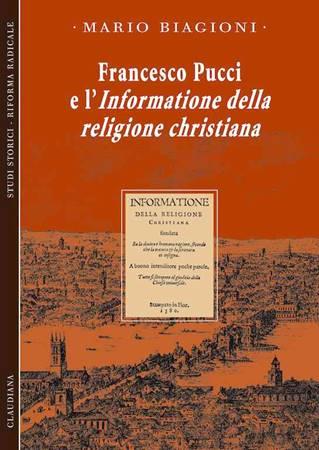 Francesco Pucci e l'informatione della religione christiana