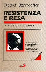 Resistenza e resa - Lettere e scritti dal carcere