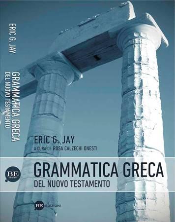 Grammatica greca del Nuovo Testamento (Brossura)