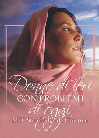 Donne di ieri con problemi di oggi (Brossura)