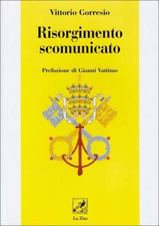 Risorgimento scomunicato (Brossura)