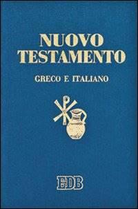 Nuovo Testamento Greco e Italiano con traduzione a fronte (Copertina rigida)