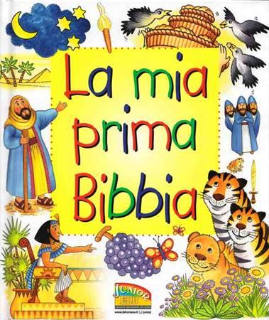 La mia prima Bibbia - Bibbia illustrata (Copertina rigida)