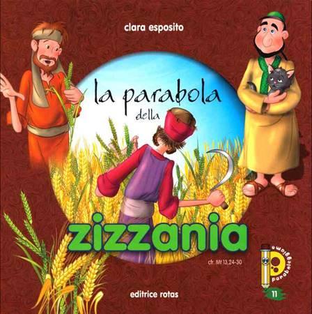 La Parabola della zizzania - Libretto illustrato (Spillato)