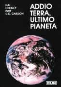 Addio terra, ultimo pianeta
