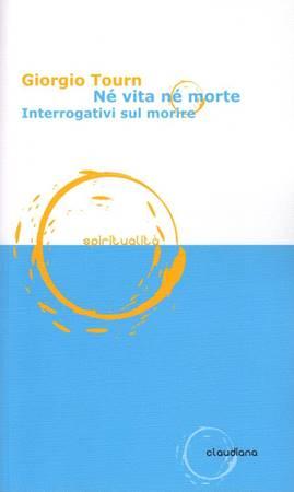 Né vita né morte - Interrogativi sulla morte (Brossura)