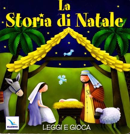 La storia di Natale - Leggi e gioca (Cartonato)