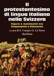 Il protestantesimo di lingua italiana nella Svizzera