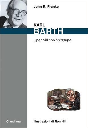 Karl Barth... per chi non ha tempo (Brossura)