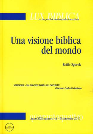Una visione biblica del mondo - Lux Biblica numero 44 (Brossura)