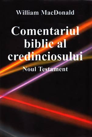 Comentariul biblic al credinciosului Noul Testament - Commentario del discepolo in lingua Rumena Nuovo Testamento