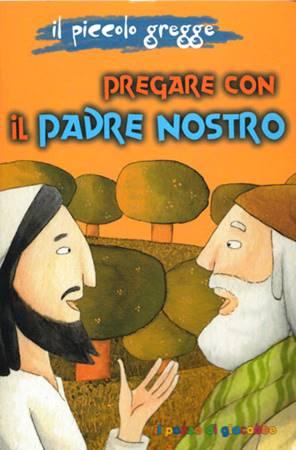 Pregare con il Padre Nostro (Spillato)