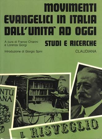 Movimenti evangelici in Italia dall'unità ad oggi