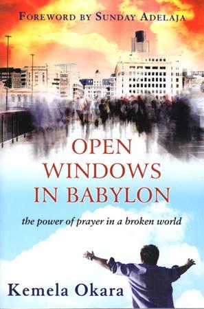 Open windows in Babylon - The power of prayer in a broken world (Brossura)