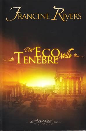 """Un'eco nelle tenebre - Seconda parte del libro """"Una voce nel vento"""""""
