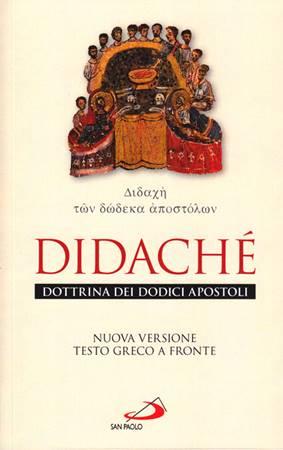 Didachè dottrina dei dodici apostoli - Nuova versione testo greco a fronte