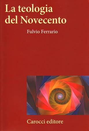 La teologia del Novecento (Brossura)
