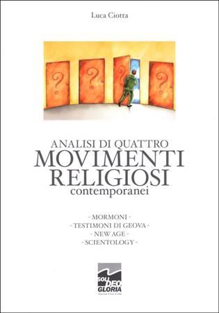 Analisi di quattro movimenti religiosi contemporanei (Brossura)