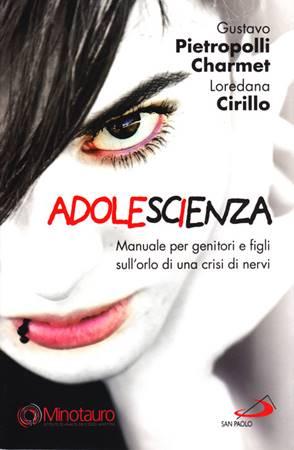 Adolescienza - Manuale per genitori e figli sull'orlo di una crisi di nervi (Brossura)