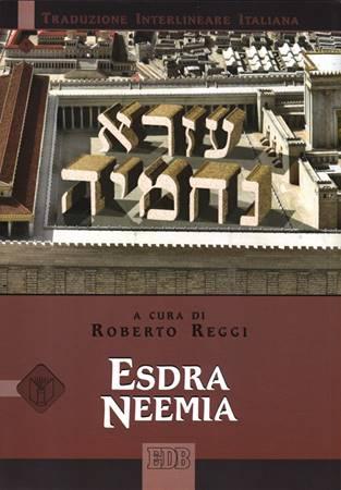 Esdra e Neemia (Traduzione Interlineare Ebraico-Italiano) (Brossura)