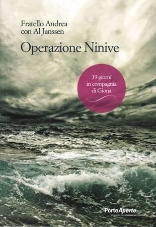 Operazione Ninive - 39 giorni in compagnia di Giona (Brossura)