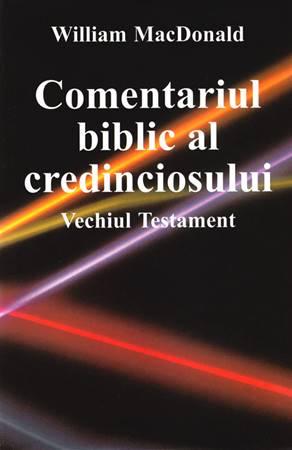 Comentariul biblic al credinciosului Vechiul Testament - Commentario del discepolo in lingua Rumena Antico Testamento (Copertina rigida)