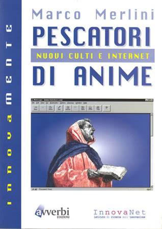 Pescatori di anime - Nuovi culti e internet (Brossura)