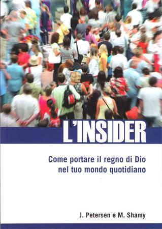 L'insider - Come portare il regno di Dio nel tuo mondo quotidiano (Brossura)