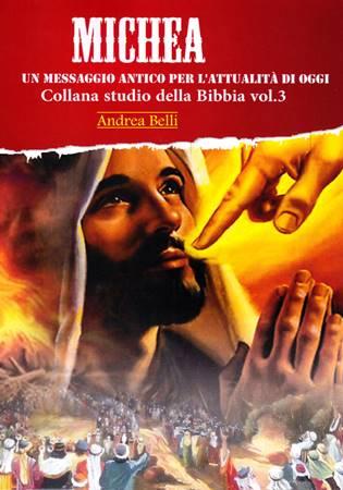 Michea - Commentario - Un messaggio antico per l'attualità di oggi (Brossura)
