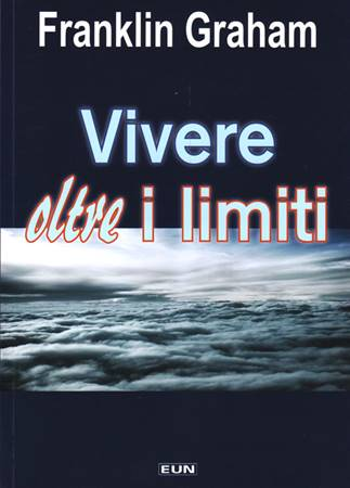 Vivere oltre i limiti (Brossura)