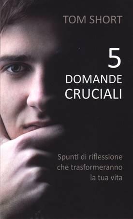 5 (cinque) domande cruciali (Brossura)