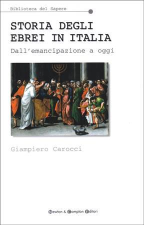Storia degli ebrei in Italia - Dall'emancipazione a oggi (Brossura)