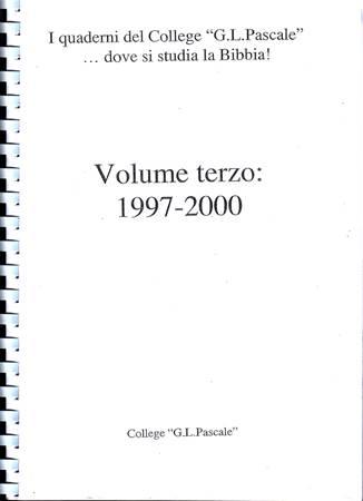 I quaderni del College G. Pascale - Volume Terzo 1997-2000 (Dispensa rilegata a spirale) (Spirale)
