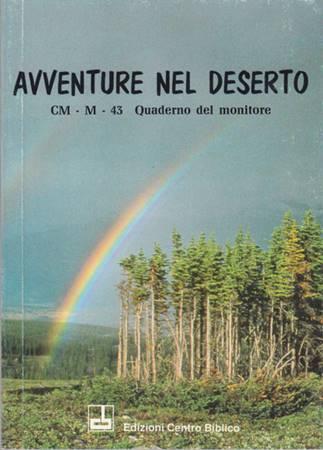 Avventure nel deserto - Quaderno del monitore (Brossura)