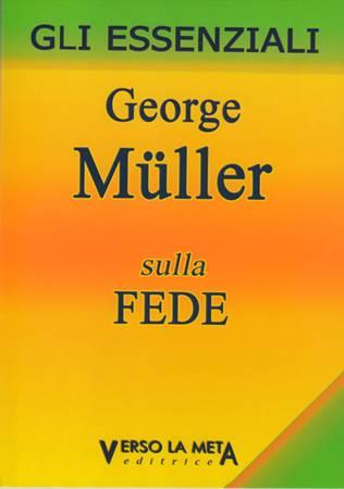 George Müller sulla fede (Brossura)