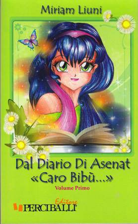 Dal diario di Asenat «Caro Bibù...» - Volume 1 (Brossura)