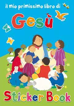 Gesù - Libro illustrato con adesivi