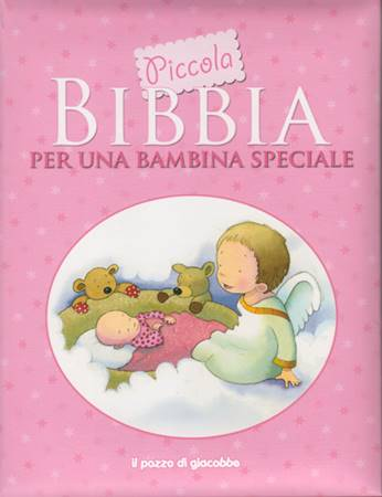Piccola Bibbia per una bambina speciale (Copertina Rigida Imbottita)