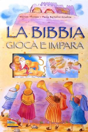 La Bibbia gioca e impara (Cartonato)