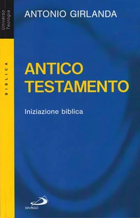 Antico Testamento - Iniziazione Biblica (Brossura)