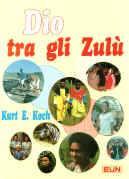 Dio tra gli Zulù (Brossura)