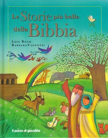 Le storie più belle della Bibbia (Copertina rigida)
