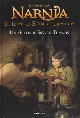 Narnia - Il Leone la strega e l'armadio - Un tè con il signor Tumnus (Copertina rigida)