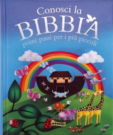 Conosci la Bibbia - Primi passi per i più piccoli (Copertina rigida)