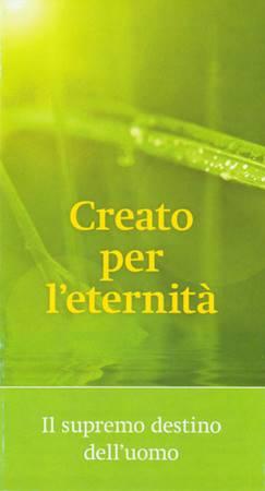 Creato per l'eternità - Confezione da 100 opuscoli