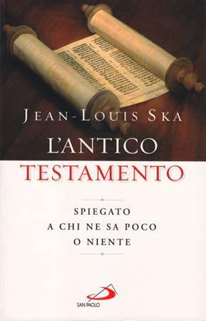 L'Antico Testamento spiegato a chi ne sa poco o niente (Brossura)