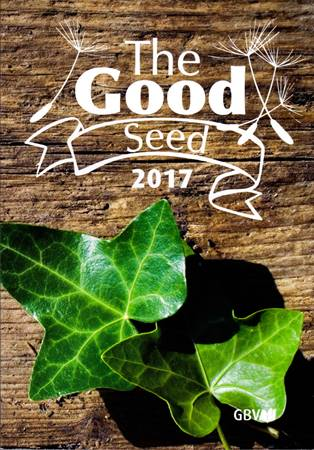 Calendario Buon Seme in Inglese 2017 - The Good Seed 2017 (Brossura)